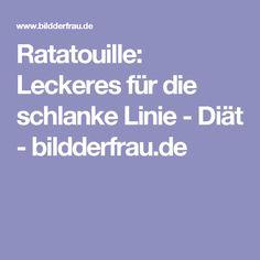 Ratatouille: Leckeres für die schlanke Linie - Diät - bildderfrau.de