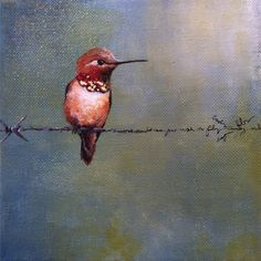 Hummingbird, artist unknown. I love how the barbed wire goes from realistic to writing.