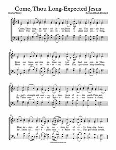 Free Choir Sheet Music - Come, Thou Long-Expected Jesus by Charles Wesley and Rowland Hugh Prichard. Key of Eb, F, and G Major. Enjoy!