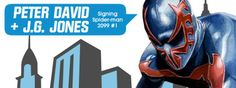 Peter David and J.G. Jones Signing Spider-Man 2099 #1 at Midtown Comics Downtown on 07/10/14