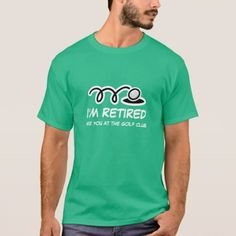50+ Best Retired T Shirt images | t shirt, shirts, mens tshirts