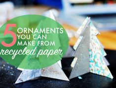 5 festive Christmas ornaments you can make from recycled paper