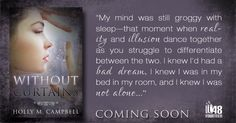 Without Curtains, by Holly M. Campbell. Coming soon!