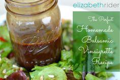 The Perfect Homemade Balsamic Vinaigrette Recipe – It's Easy! Get more healthy recipes at www.elizabethrider.com
