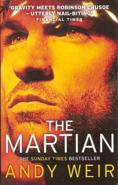 The Martian is the debut science fiction novel by Andy Weir. It tells the story of a Martian astronaut who was believed dead and left behind. #AndyWeir
