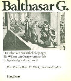 Op 14 juli 1584 werd Balthasar Gerards terechtgesteld voor de moord op Willem van Oranje, vier dagen na zijn daad.
