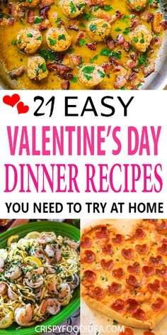 This Valentine's day comes once a year. So, to make this day memorable, try a unique recipe for dinner. Here you can find 21 good Valentine's Day Dinner Ideas for your loved one... #valentinesdaydinner #dinner #crispyfoodidea #valentine