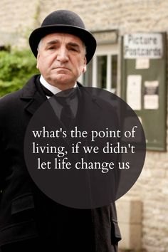 one of my favorite quotes from downton