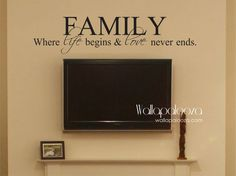 Family Where life begins and love never ends by WallapaloozaDecals