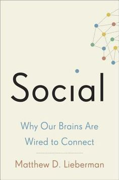 """Based on the latest cutting edge research, the findings in Social have important real-world implications.  Our schools and businesses, for example, attempt to minimalize social distractions.  But this is exactly the wrong thing to do to encourage engagement and learning, and literally shuts down the social brain, leaving powerful neuro-cognitive resources untapped."""