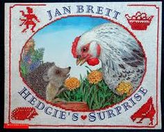 """""""Hedgie's Surprise"""" by Jan Brett. I love the illustrations of Jan Brett's books. If you look on the edges of the pages, the small pictures give you an idea of what happened before and what's going to happen in the story. Its pretty neat!"""