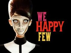 Bastante extraño el mundo de We Happy Few