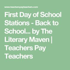 First Day of School Stations - Back to School... by The Literary Maven | Teachers Pay Teachers