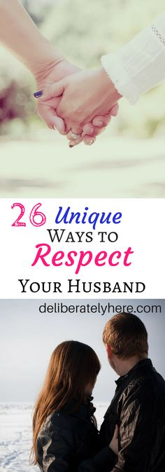 26 Unique Ways to Respect Your Husband #marriage