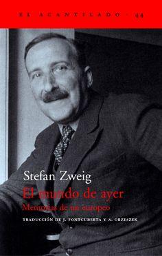 Entre montones de libros: El mundo de ayer. Stefan Zweig