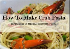 Using dungeness crabs, Mr dungeness crabber makes a delicious and simple meal with pasta. Crab Meat Recipes, Pasta Recipes, Crab Pasta, Family Meals, Chicken, Link, Food, Lump Crab Meat Recipes, Essen