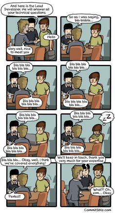 Like a coder on a meeting with a client