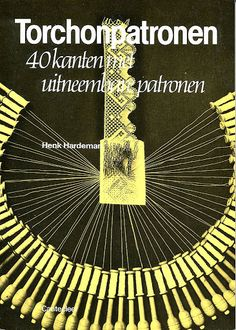 Torchonpatronen (Not English but many good patterns) Bobbin Lace Patterns, Weaving Patterns, Knitting Books, Crochet Books, Needle Tatting Tutorial, Lacemaking, Book And Magazine, Needle Lace, Antique Lace