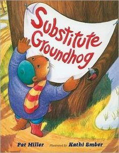 My new favorite book for Groundhog Day: Substitute Groundhog by Pat Miller. I read it aloud with different voices for each animal including a southern accent for the armadillo.