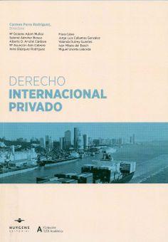 Derecho internacional privado / Carmen Parra Rodríguez, directora. - Barcelona : Huygens, 2013