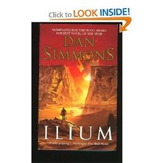 """Amazing book by Dan Simmons mixing hard sci-fi with Greek mythology. Here are some of the awesome things he's managed to put into this story so far: the Trojan war """"re-enacted"""" on Mars, dinosaurs, little green men, semi-organic AIs debating Shakespeare and Proust, and Odysseus being a BAMF. And I'm only halfway through."""