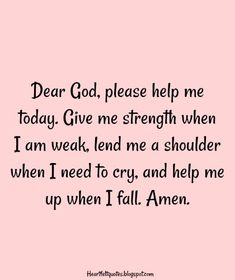 Heartfelt Love And Life Quotes: 10 prayers for strength during difficult times. Praying For Strength Quotes, Pray For Strength, Strength Quotes For Women, Quotes About Strength, Faith Quotes, Heart Quotes, Jesus Quotes, Bible Quotes, Qoutes