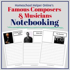 Famous Composers and Musicians Notebooking Pages - Homeschool Helper Online History Lesson Plans, Music Lesson Plans, Kindergarten Lesson Plans, Music Lessons, Lap Book Templates, Preschool Music Activities, Middle School Music, Elementary Music, Teaching Music