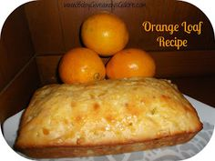 Orange Loaf #Recipe - Country Fit Family