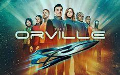 Download wallpapers The Orville, 2017, TV Series, Seth MacFarlane, Adrianne Palicki, Halston Sage, Scott Grimes, fantastic television series, poster, actors