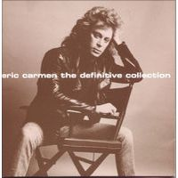 Eric Carmen: The Definitive Collection by Eric Carmen