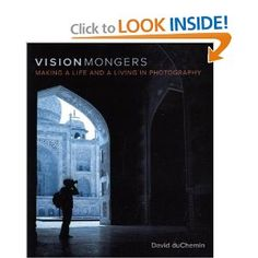 VisionMongers: Making a Life and a Living in Photography Book Photography, Photography Business, Taking Pictures, Cool Pictures, Creative Thinking, Life Inspiration, Great Books, Book Lists, Book Worms