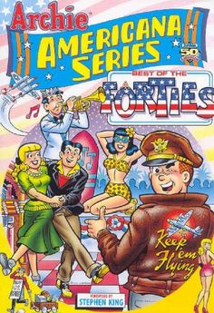 Archie Americana Series Volume 1: Best Of The « Library User Group New Archie Comics, Archie Comics Characters, Archie Betty And Veronica, Comic Art, Comic Books, New Boyfriend, Classic Comics, Penguin Random House, Vintage Books
