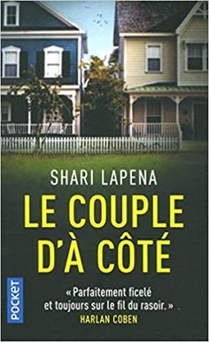 Amazon.fr - Le Couple d'à côté - Shari LAPENA, Valérie LE PLOUHINEC - Livres Library Inspiration, Recorded Books, Online Library, Lus, Friends Show, Download, Book Lovers, Thriller, In This Moment