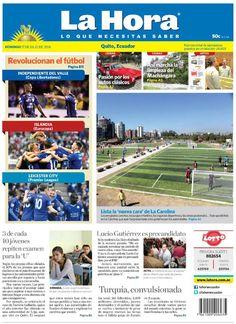 Buenos días estimados lectores.  Iniciamos este domingo presentando nuestra portada para hoy en #Quito.  Visita nuestra página Web: www.lahora.com.ec