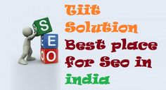 Tiit Solutions is the Best #Agency for #SEO in #India