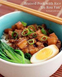"To Food with Love: Taiwanese Braised Pork Rice (""Lu Rou Fan"")"