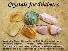 DAILY CRYSTAL TIP: Diabetes — Citrine, Serpentine, or Pink Opal. http://www.crystalguidance.com/crystaltip/diabetes.html Looking for a specific crystal tip or prescription? Check my site! http://www.crystalguidance.com/prescriptions.html