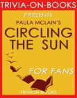 Read Online Circling the Sun: A Novel By Paula McLain (Trivia-On-Books).
