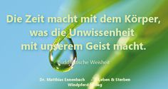 """#zitat #buddhismus - Aus dem Buch von Dr. Matthias Ennenbach """"Leben und Sterben"""""""