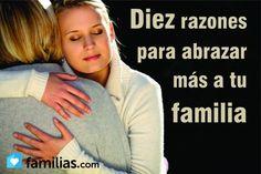 Diez razones para abrazar más a tu familia