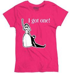 I Got One Marriage Humor Funny Bride Groom Wedding Gift Ideas Ladies T-Shirt