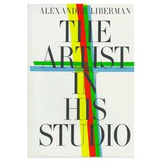 Fabulous book showing the studios of dozens of great artists