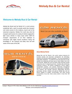 Melody bus and car rental provide you all kind of buses for short and long term