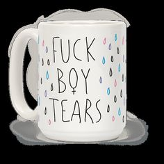 Fuckboy Tears | T-Shirts, Tank Tops, Sweatshirts and Hoodies | HUMAN