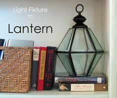 Turn an old porch light into a lantern