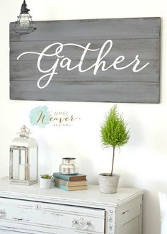 Gather Wood Sign by Aimee Weaver Designs DIY Wood Signs Aimee designs Gather Sign Weaver Wood Diy Design, Barn Wood Signs, Decor, Gather Wood Sign, Wood Crafts, Painted Wood Signs, Wood Diy, Home Decor, Weathered Wood