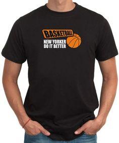 Basketball , New Yorker Do It Better T-Shirt