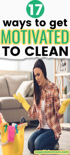 How to get motivated to clean when you're overwhelmed by the mess. | clean house tips | cleaning with kids | #busymom #momlife #productivityhacks #momtips
