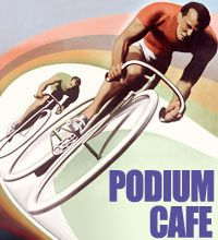 The Podium Cafe... been a member of this site since it started... a must for any serious cycling and 1 of my 3 favorites for all things cycling