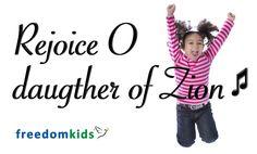 Kids Worship Songs - Rejoice O daughter of Zion | Freedom Kids Freedom Kids Music Videos!  Christian kids praise & worship songs...teaching children Scripture through song!  Rejoice o daughter of Zion http://www...